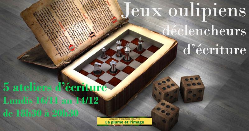 Jeux oulipiens déclencheurs d'écriture