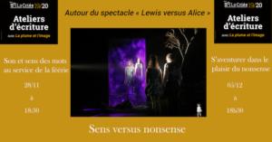Lewis versus Alice | Sens versus nonsense @ Théâtre La Criée