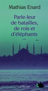 Parle-leur-de-batailles-de-rois-et-d-elephants