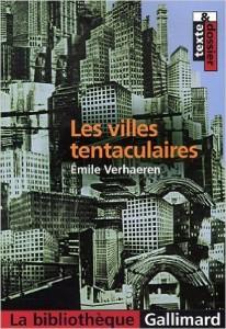 Les villes tentaculaires d'Émile Verhaeren